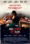 Three sentence movie reviews: Only Lovers Left Alive