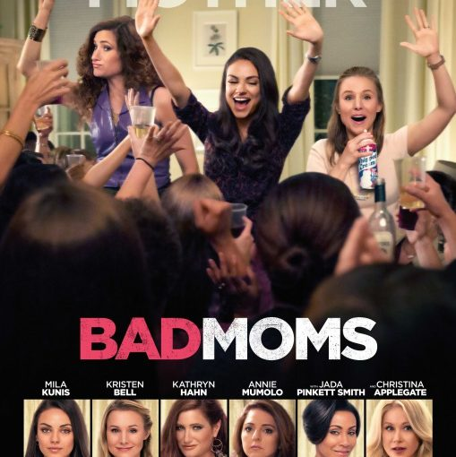 Three sentence movie reviews: Bad Moms
