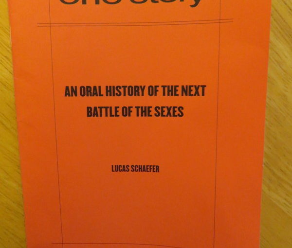 One Story: An Oral History of the Next Battle of the Sexes
