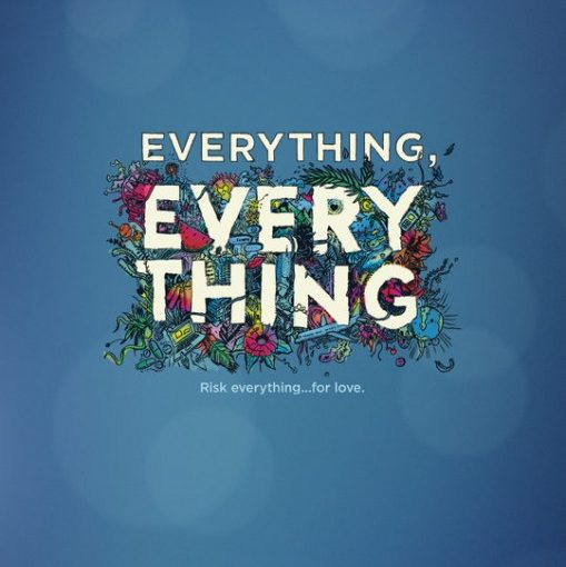Three sentence movie reviews: Everything Everything