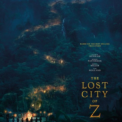 Three sentence movie reviews: Lost City of Z