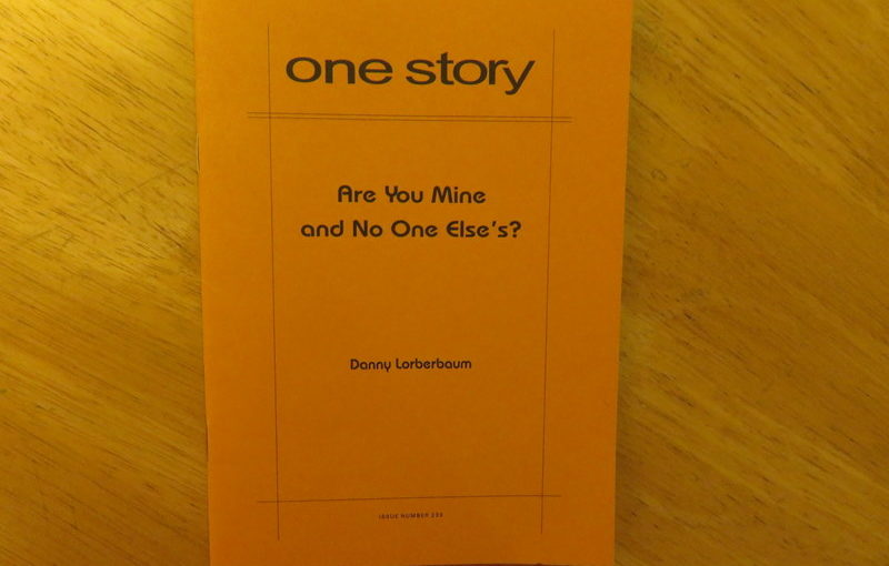 One Story: Are You Mine and No One Else's?