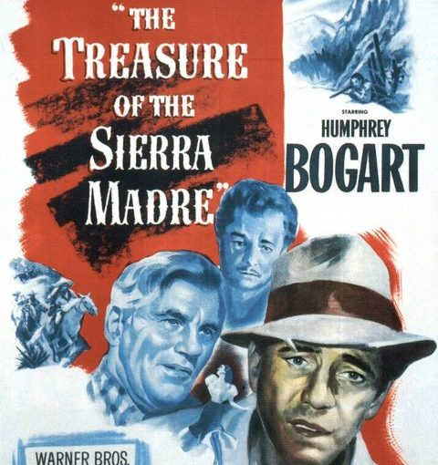 Three sentence movie reviews: The Treasure of the Sierra Madre