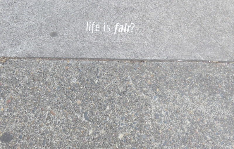 Graffiti artist: Do you believe life is fair?