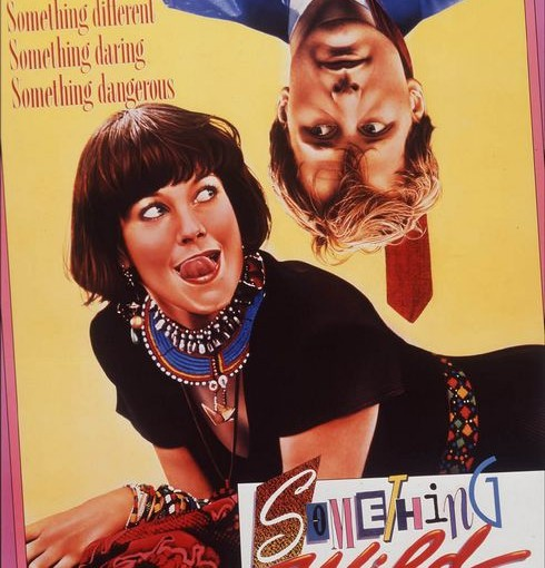 Three sentence movie reviews: Something Wild