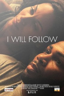 Three sentence movie reviews: I Will Follow