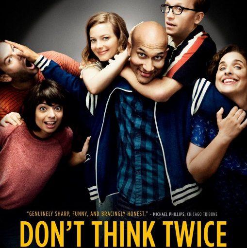 Three sentence movie reviews: Don't Think Twice