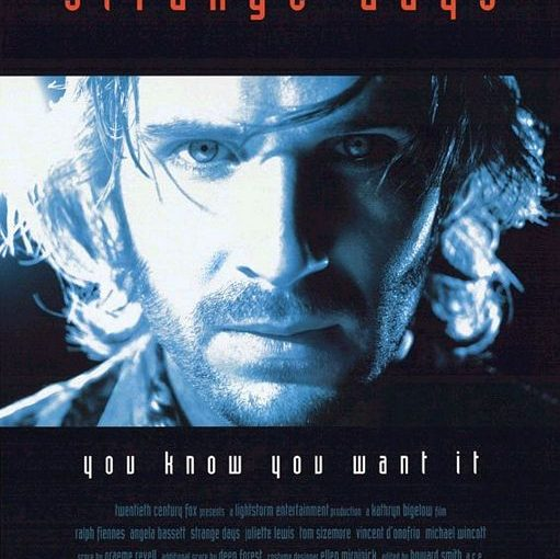 Three sentence movie reviews:  Strange Days