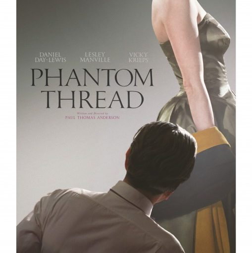 Three sentence movie reviews: Phantom Thread
