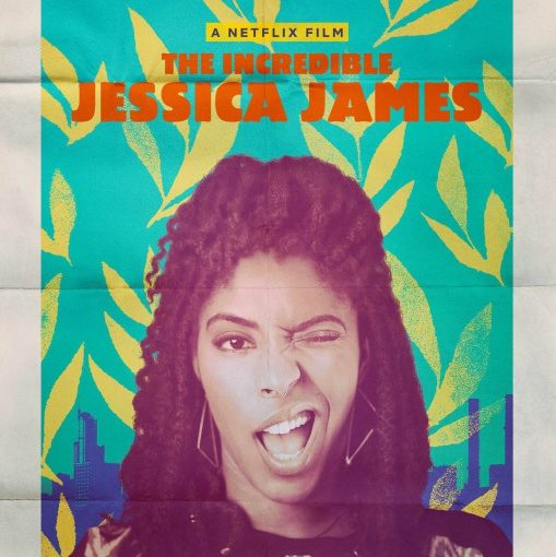 Three sentence movie reviews: The Incredible Jessica James
