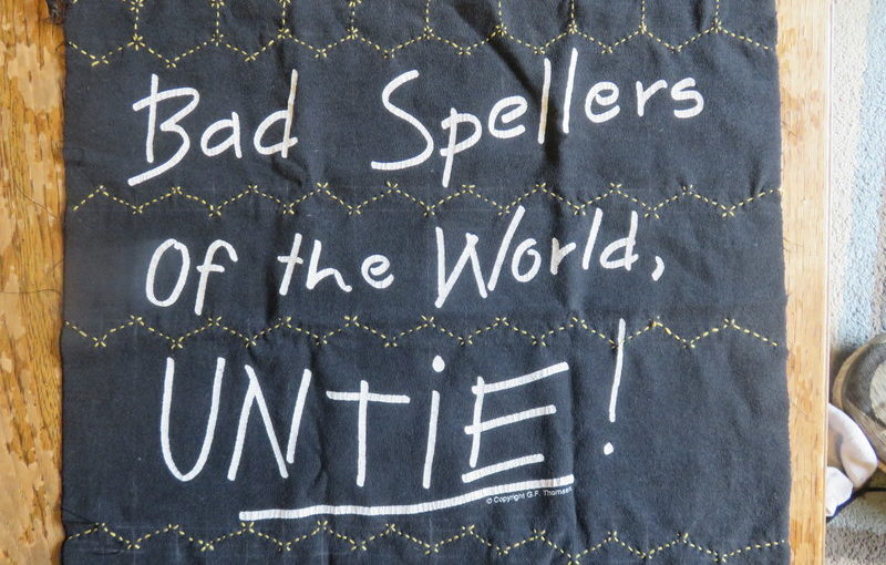 Bad Spellers Shirt for T-Quilt